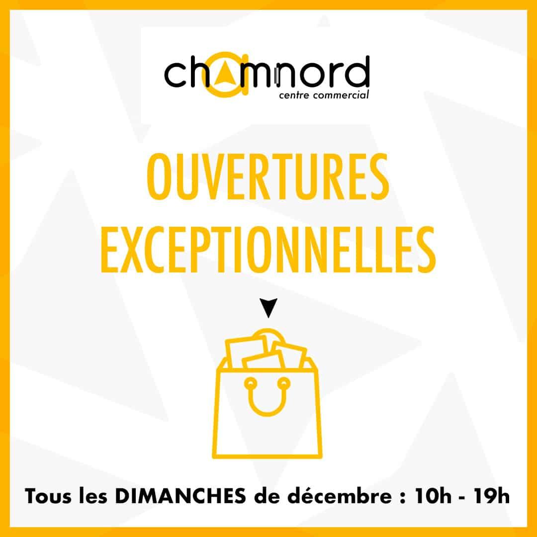 chamnord ouverture decembre dimanche